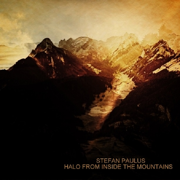 COVER_Front - Stefan Paulus - Halo From Inside The Mountains