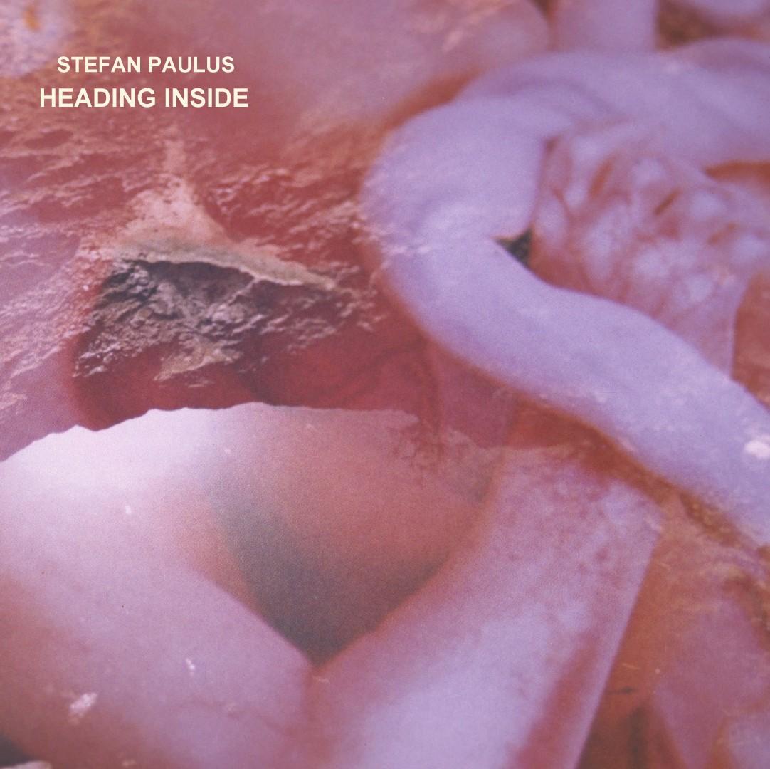00_Stefan Paulus - Heading Inside - COVER FRONT